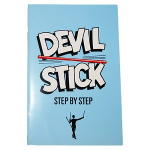 Highly Instructional Step By Step Devil Stick Book