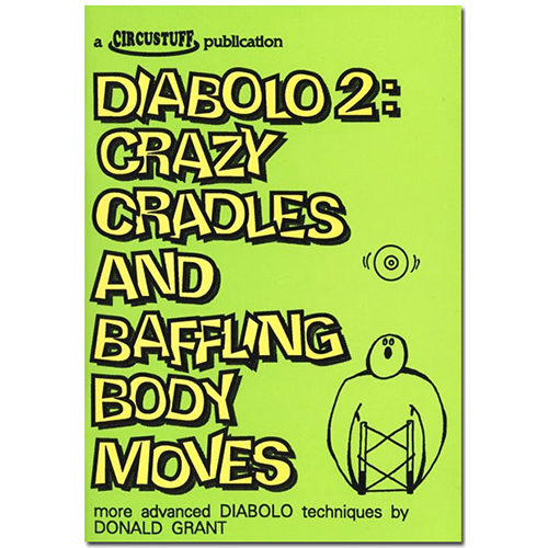 Donald Grants Diabolo 2 Crazy Cradles and Baffling Body Moves Book