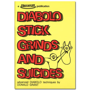 Donald Grants Diabolo Stick Grinds and Suicides Book