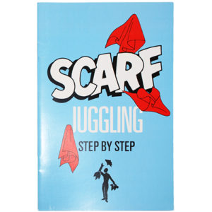 Highly Instructional Step By Step Scarf Juggling Book